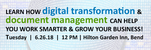 Digital Transformation and Document Management Lunch & Learn – June 26