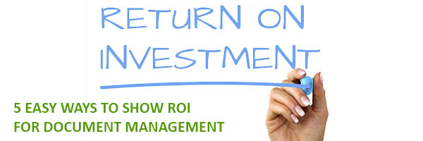 ROI for Document Management
